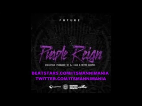 Future - Never Forget (Instrumental) Purple Reign [ReProd. by M@nni M@n!a] BASS BOOSTED