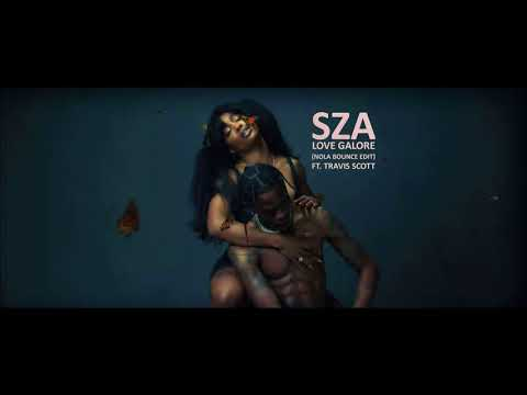SZA - Love Galore (Nola Bounce Edit) ft. Travis Scott