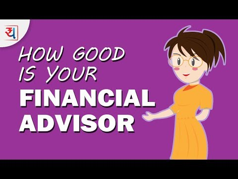 Is my Financial Advisor doing a Good job? | Types of Financial Advisors in India & their role