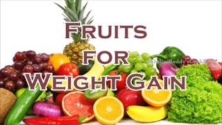 Top 6 Fruits for Weight gain
