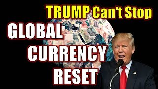 The Control Over The Economy & China! TRUMP Can't Stop GLOBAL CURRENCY RESET