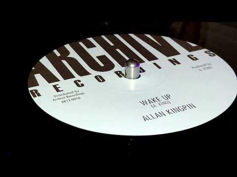 ALLAN KINGPIN ~ Wake Up
