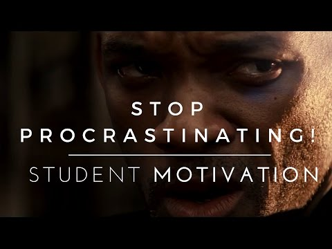 Don't Even THINK About Procrastinating! – Student Motivation
