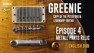GREENIE. Episode 4. Peter Green '59 Les Paul guitar copy.