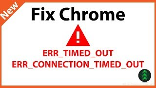 How to Fix ERR TIMED OUT on Google Chrome
