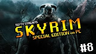 Lets Play SKYRIM SE on PC - First Time Play through - Episode 8 - High Elf