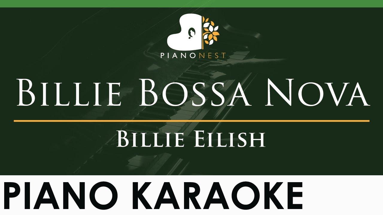 Billie Eilish - Billie Bossa Nova - LOWER Key (Piano Karaoke Instrumental)