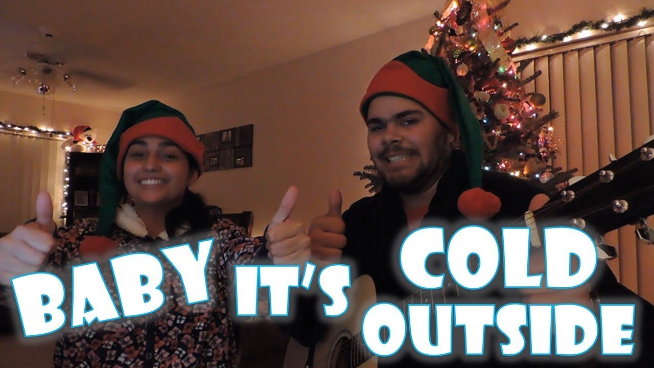 Baby its Cold Outside Cover Song Christmas Music - YouTube