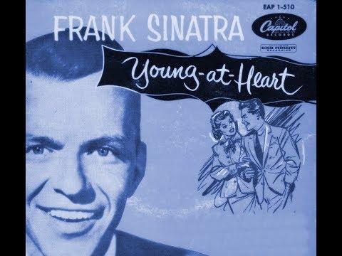 Frank Sinatra   Young At Heart  Enhanced Audio