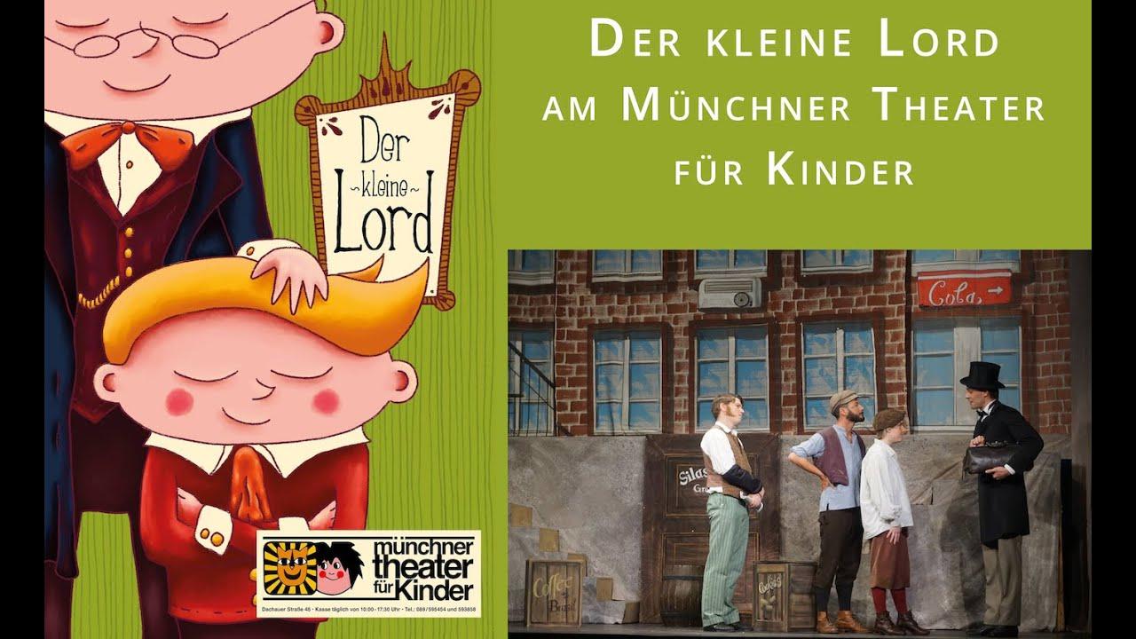 Der Kleine Lord Münchner Theater Für Kinder Youtube