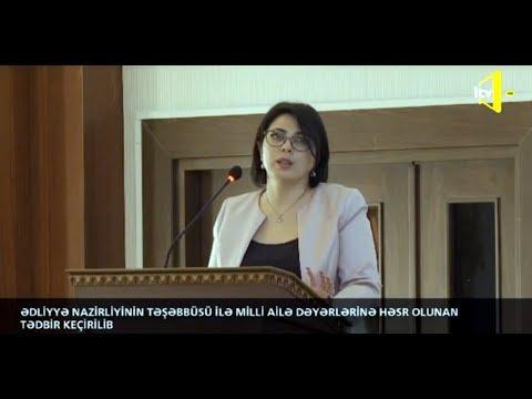 Ədliyyə Nazirliyi Gənclər Arasında Ailə Dəyərlərinə Dair Maarifləndirici Tədbir Keçirib - AzTV / İTV