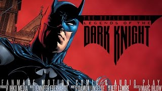 Motion Comic: Batman Legends Of The Dark Knight #1