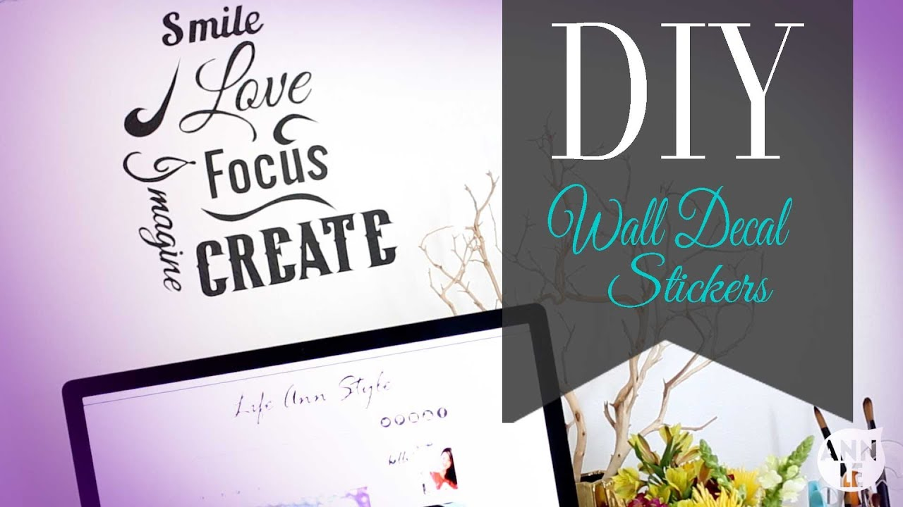Diy wall decal inspirational wall art ann le youtube amipublicfo Image collections