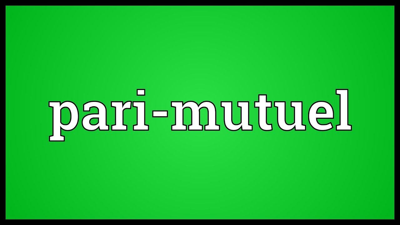 Pari Mutuel