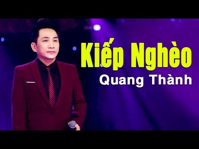 Kiếp Nghèo (St. Lam Phương) - Quang Thành | Ca Khúc Nhạc Vàng Bolero Để Đời Hay Nhất