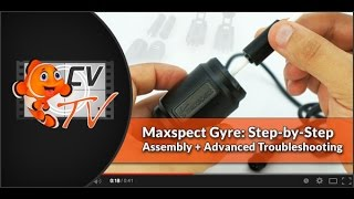 Maxspect Gyre: Step By Step Assembly & Advanced Troubleshooting