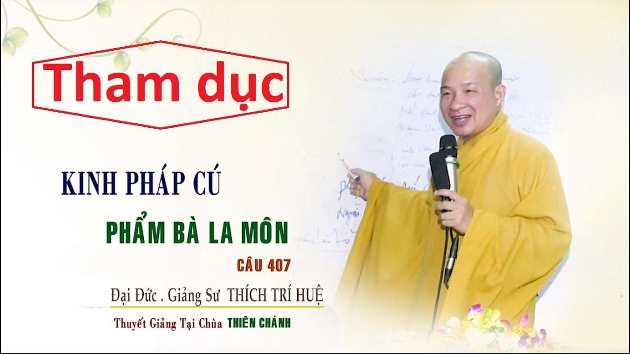 Kinh pháp cú - 407 || Thầy Thích Trí Huệ
