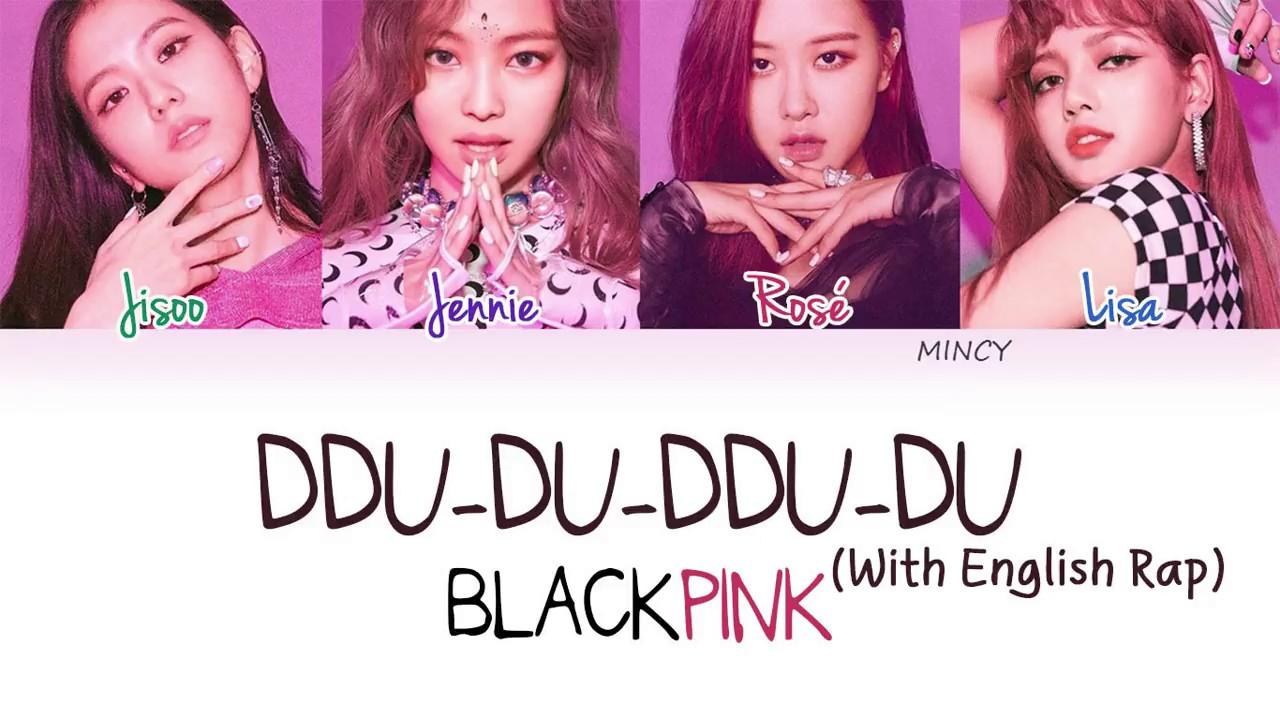 Blackpink Ddu Du Ddu Du With English Rap Color Coded Han Rom Eng Lyrics Rosie
