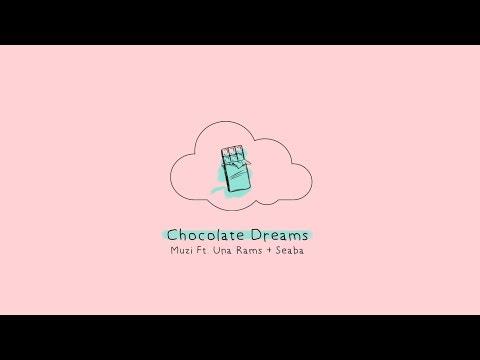 Muzi - Chocolate Dreams (Ft Una Rams, Saint Seaba) (Official Lyric Video)
