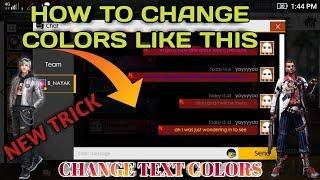 FREE FIRE NEW TRICK   CHANGE TEXT COLOUR OF CHAT   HAA PATA HAI VIDEO BAKWAS BANI HAI?