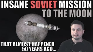 50 Years Ago, Soviets Had This Crazy Secret Moon Landing Plan...