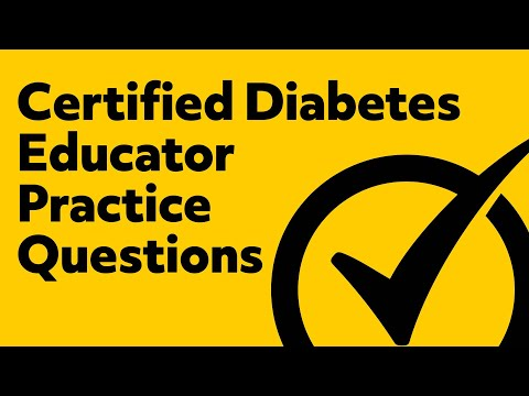 Certified Diabetes Educator Exam Practice Questions