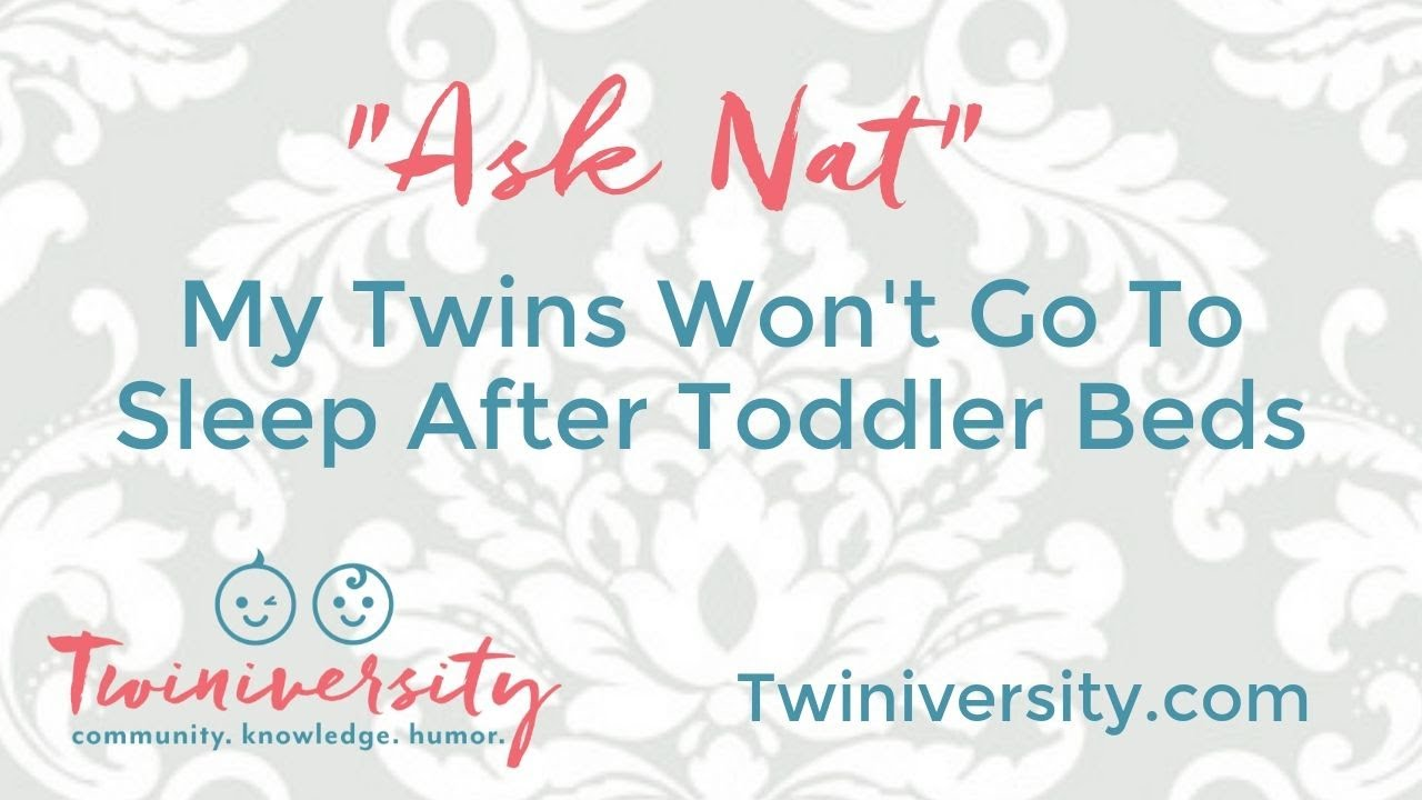 My Twins Won't Go To Sleep After Toddler Beds - YouTube