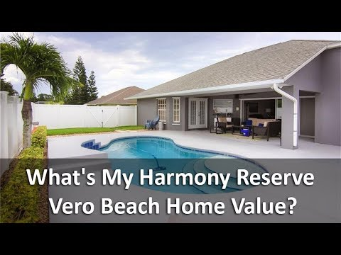 What's My Harmony Reserve Vero Beach Home Value? - Call Karen at 772-532-3221