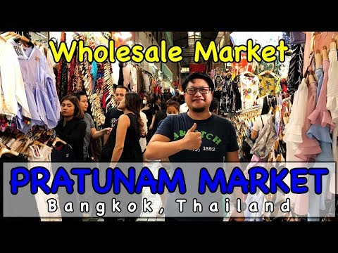 PRATUNAM MARKET 2017, Best Wholesale Market in Bangkok, Thai