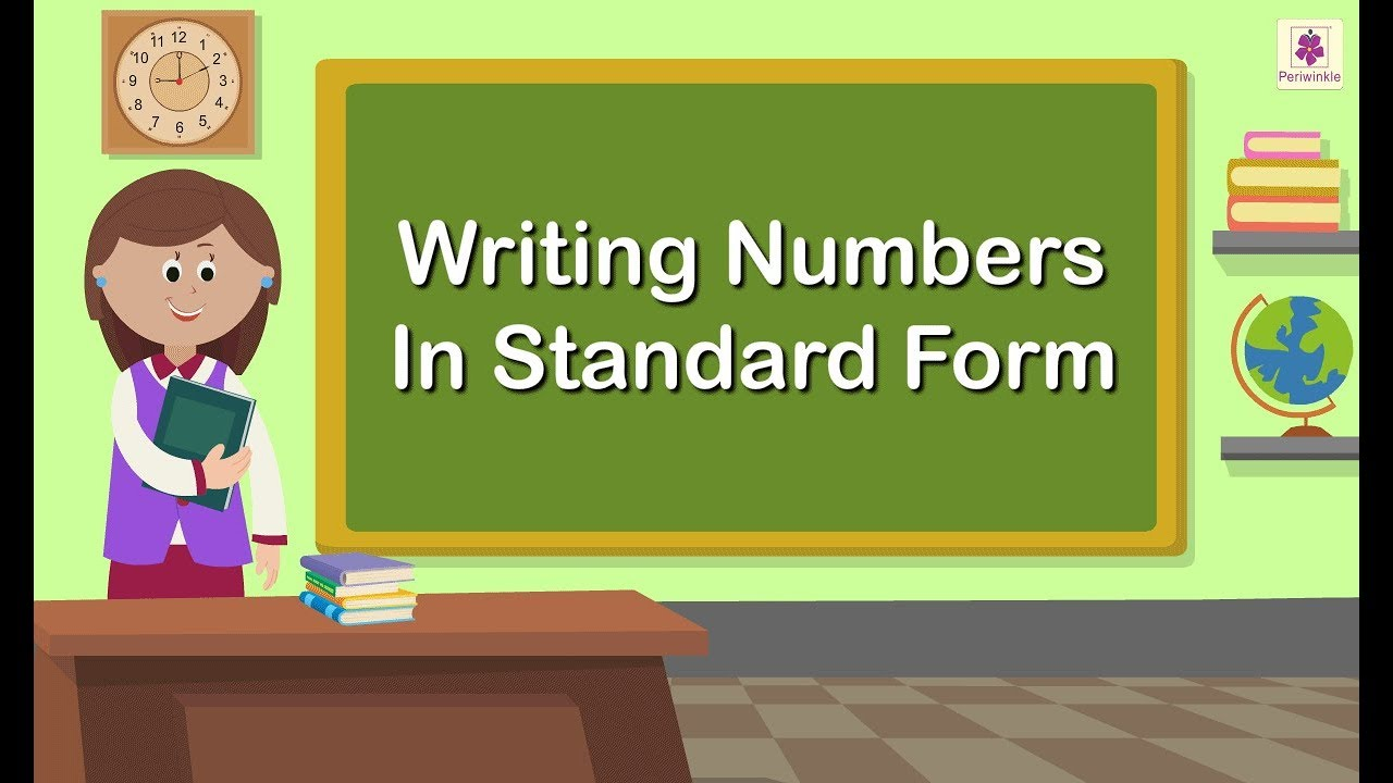 Writing Numbers In Standard Form Maths Concept For Kids Maths