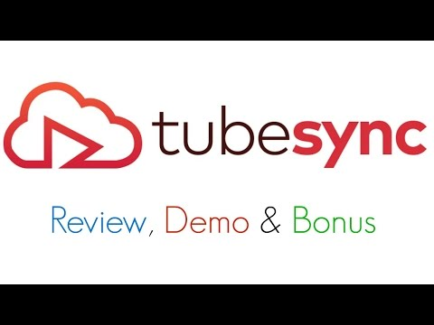 TubeSync Review Demo Bonus - One Click Tube Channel Backup Software