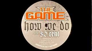The Game - How We Do (Ft. 50 Cent) (Lyrics)