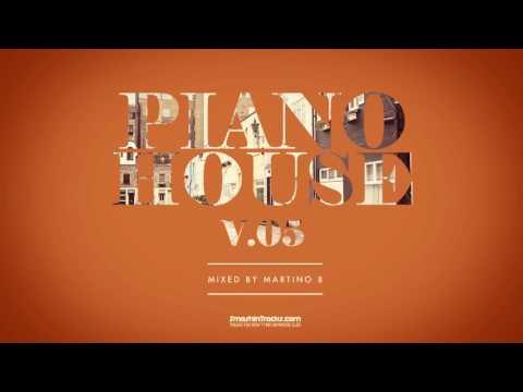 Martino B ✦ Piano House vol.005 (June 2016)