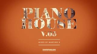 Download Martino B ✦ Piano House vol.005 (June 2016) MP3 song and Music Video