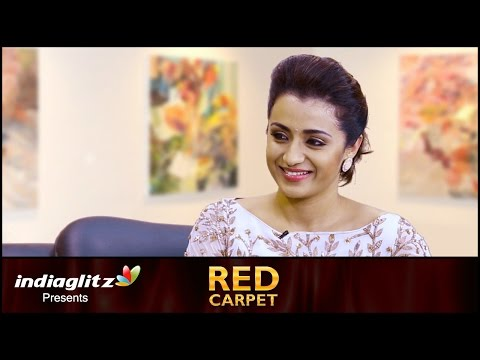 Trisha's Open Talk About Marriage, Family & Career | Red Carpet Interview | Kodi, Ajith, Nayanthara