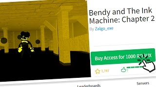 BUYING ACCESS TO BENDY AND THE INK MACHINE CHAPTER 2 (Roblox)