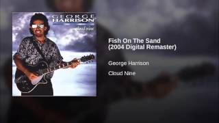 Fish On The Sand (2004 Digital Remaster)