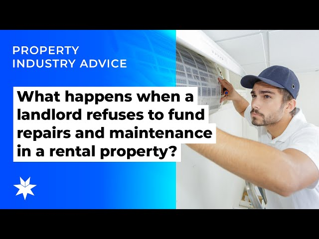 What happens when a landlord refuses to fund repairs and maintenance in a rental property?