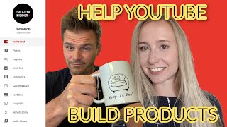 Help YOUTUBE Build Better Products!