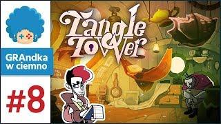 Tangle Tower PL #8 | Mamy pierwsze wnioski!
