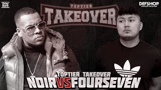 Noir vs. Fourseven | TOPTIER TAKEOVER MAINMATCH