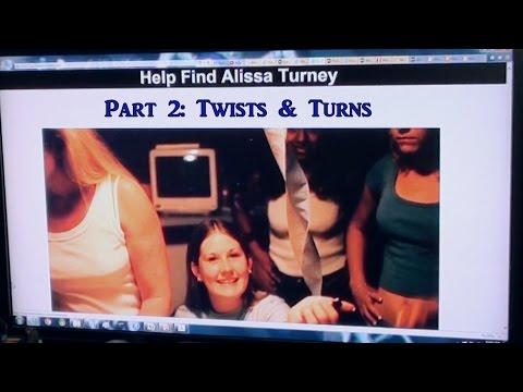 BrainScratch: Help Find Alissa Turney Part 2- Twists & Turns
