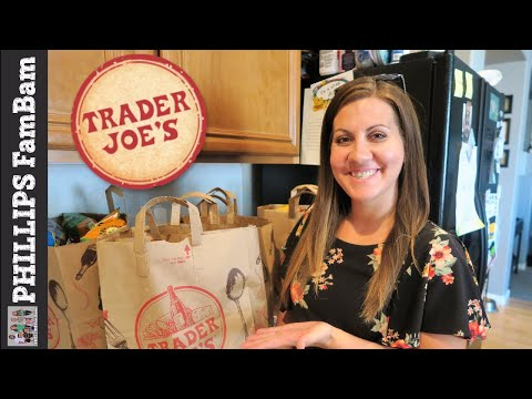TRADER JOE'S GROCERY HAUL | $100 BUDGET HAUL | PHILLIPS FamBam Grocery Hauls