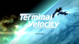 [PC] Terminal Velocity - Ymir Theme (remix) HD