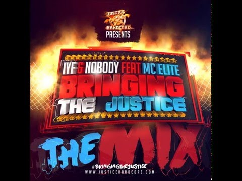 IYF, Nobody, & MC Elite - #BRINGING THE JUSTICE (mix)
