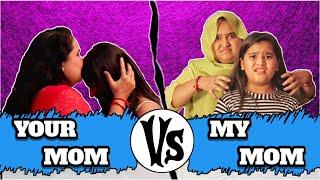 Your Mom Vs My Mom 3 | Comedy Video By Jayraj Badshah