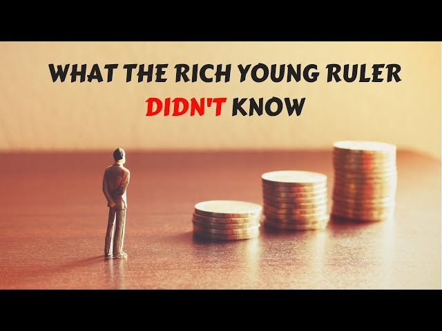 The Rich Young Ruler and the Kingdom of God