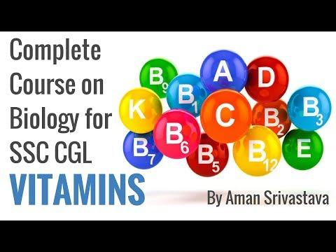 Vitamins - Complete Course on Biology for SSC CGL By Aman Srivastava