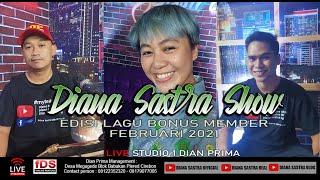 LIVE DIANA SASTRA SHOW EDISI LAGU BONUS MEMBER FEBRUARI 2021