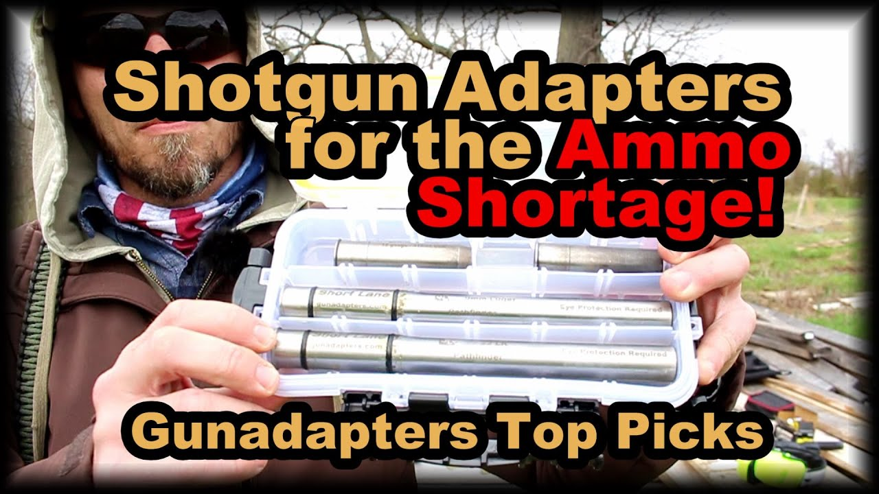 Shotgun adapters for the ammo shortage. My top picks and why
